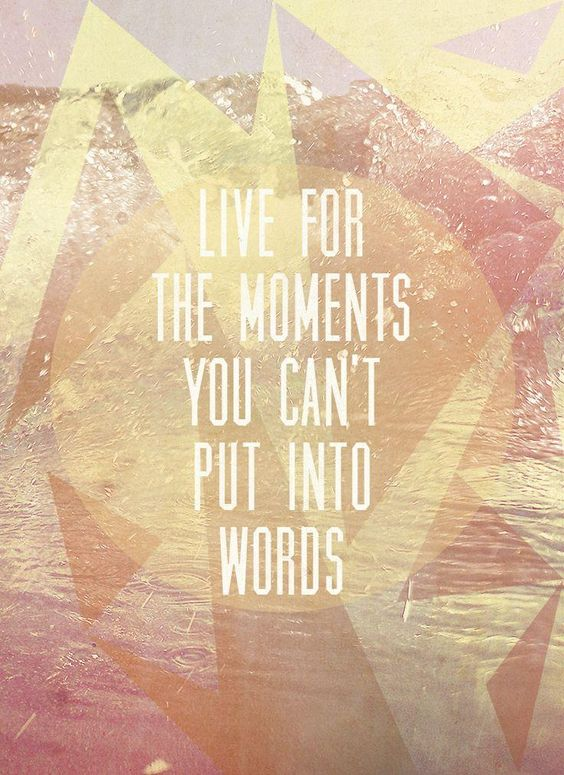 the moments… mid-week quote